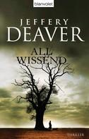 Jeffery Deaver: Allwissend ★★★★