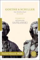 Friedrich Schiller: Der Briefwechsel ★★★★★
