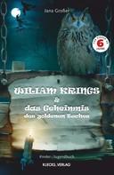Jana Großer: Wiliam Krings / Band 1