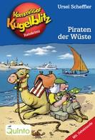 Ursel Scheffler: Kommissar Kugelblitz 30. Piraten der Wüste ★★★★★