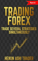 Forex Trading: Part 4: Trade several strategies simultaneously