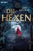 Lea Nicolai: Die Hexen ★★★★