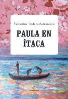 Valentina Rodero Salamanca: Paula en Ítaca