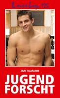 Jan Tilmann: Loverboys 125: Jugend forscht ★★★★