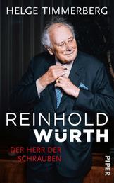 Reinhold Würth - Der Herr der Schrauben