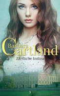 Barbara Cartland: Zärtliche Indira ★★★★