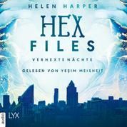 Verhexte Nächte - Hex Files, Band 3 (Ungekürzt)