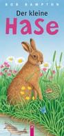 Schwager & Steinlein Verlag: Der kleine Hase ★★★★