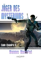 Hanns Kneifel: Cade Chandra 5: Jäger des Mysteriums ★★★★