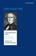 Ulrike Ackermann: John Stuart Mill und Harriet Taylor, Freiheit und Gleichberechtigung