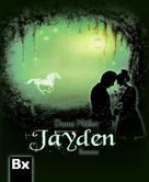Dana Müller: Jayden ★★★★