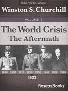 Winston S. Churchill: The World Crisis Vol 4