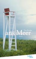 Tim Krohn: Ans Meer ★★★