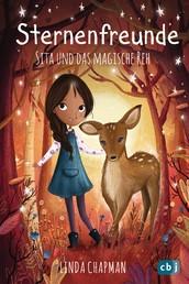 Sternenfreunde - Sita und das magische Reh - Magisch-realistische Reihe für Mädchen ab 8 von der »Sternenschweif«-Bestsellerautorin