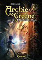D. D. Everest: Archie Greene und die Bibliothek der Magie ★★★★★