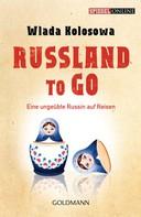 Wlada Kolosowa: Russland to go ★★★★