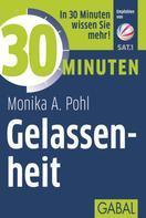 Monika A. Pohl: 30 Minuten Gelassenheit ★★★★