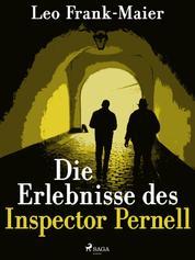 Die Erlebnisse des Inspector Pernell - Kriminalgeschichten