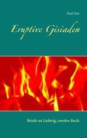 Paul Gisi: Eruptive Gisiaden