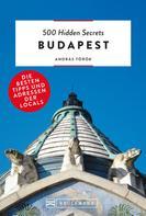 András Török: Bruckmann: 500 Hidden Secrets Budapest