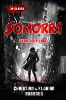Florian Sußner: Somorra - Stadt der Lüge: Ein Fantasy-Spielbuch