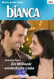 Ein Millionär entdeckt die Liebe