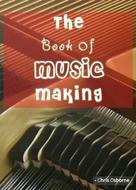 Chris Osborne: The Book of Music Making