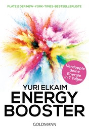 Energy-Booster - In 7 Tagen frei von chronischer Erschöpfung - Platz 2 der New-York-Times-Bestsellerliste