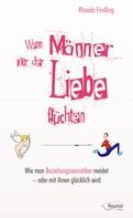 Rhonda Findling: Wenn Männer vor der Liebe flüchten ★★★★