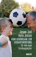 Jesper Juul: Vom Gehorsam zur Verantwortung ★★★★