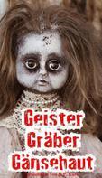 H.P. Karr: Geister, Gräber, Gänsehaut ★★★★