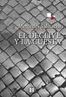 Mercedes Salisachs Roviralta: El declive y la cuesta