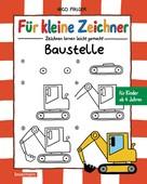Nico Fauser: Für kleine Zeichner - Baustelle ★★★★