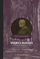 Miguel de Unamuno: Viajes y paisajes