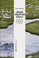 Ernst Bromeis: rüffer&rub visionär / Jeder Tropfen zählt