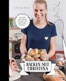 Christina Bauer: Backen mit Christina ★★★★