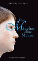 Frances Hardinge: Das Mädchen ohne Maske ★★★★