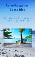 André Sternberg: Reise-Ratgeber: Costa Rica