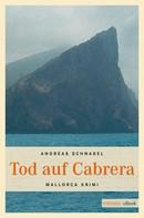 Andreas Schnabel: Tod auf Cabrera ★★★★
