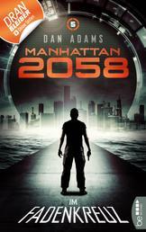 Manhattan 2058 - Folge 5 - Im Fadenkreuz