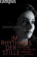 Sarah Neef: Im Rhythmus der Stille ★★★★★
