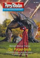 Michael Marcus Thurner: Perry Rhodan 2835: Die Purpur-Teufe ★★★★
