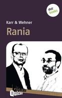Karr und Wehner: Rania - Literatur-Quickie ★★★★★