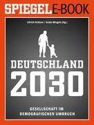 Ullrich Fichtner: Deutschland 2030 - Gesellschaft im demografischen Umbruch ★★★★