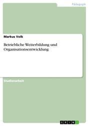 Betriebliche Weiterbildung und Organisationsentwicklung