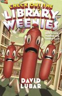 David Lubar: Check Out the Library Weenies