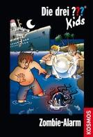 Ben Nevis: Die drei ??? Kids, Band 54, Zombie-Alarm (drei Fragezeichen Kids) ★★★★
