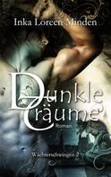 Inka Loreen Minden: Dunkle Träume ★★★★★
