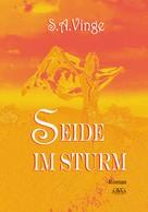 S.A. Vinge: Seide im Sturm ★★★★