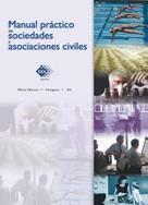 José Pérez Chávez: Manual práctico de sociedades y asociaciones civiles 2016